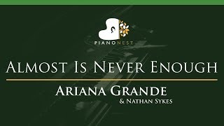 Ariana Grande Nathan Sykes Almost Is Never Enough Lower Key Piano Karaoke Sing Along