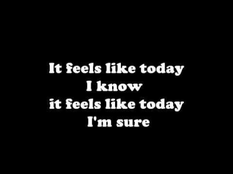 Rascal Flatts- It Feels like Today with LYRICS