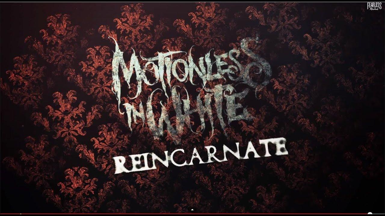 motionless in white reincarnate lyric video youtube
