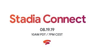 Stadia Connect 8.19.2019 - Game Announcements
