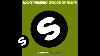 Nicky Romero - Woods Of Idaho (Original Mix)