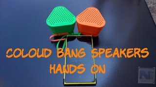 Coloud Bang Speakers Hands On