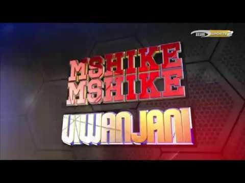 MSHIKEMSHIKE VIWANJANI - AZAM TV 4/4/2018 thumbnail
