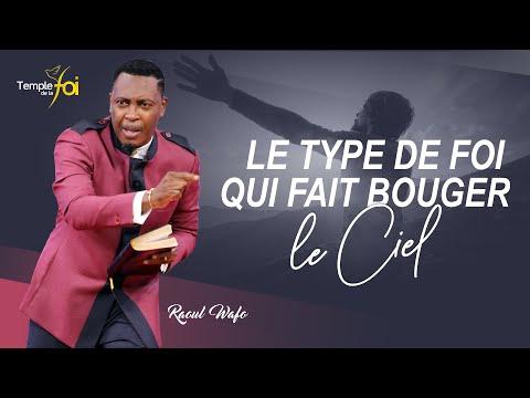 LE TYPE DE FOI QUI FAIT BOUGER LE CIEL - Raoul WAFO (08 NOV. 2020)