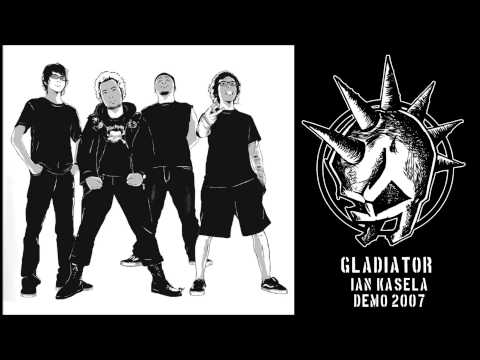 download lagu Gladiator - Ian Kasela (demo, 2007) gratis