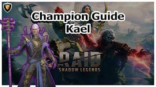 RAID: SL - Kael Champion Guide