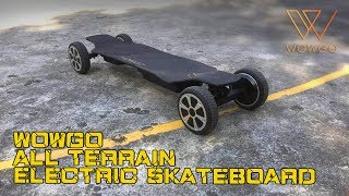 Wowgo Board- The Best All Terrain Electric Skateboard!