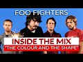 Foo Fighters - The Colour and the Shape: Inside The Mix with Chris Sheldon   Produce Like A Pro