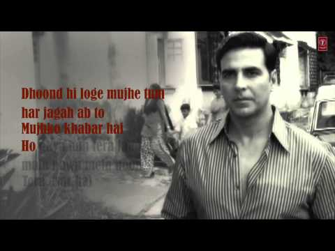 Kaun Mera Full Song with Lyrics | Special 26 | Akshay Kumar...