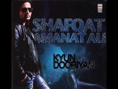 Shafqat Amanat Ali - Kya Haal Sunawan - Kyun Dooriyan - High...