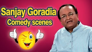 Best of Sanjay Goradia Top 15 Comedy Scenes from New Gujarati Comedy Natak 2017