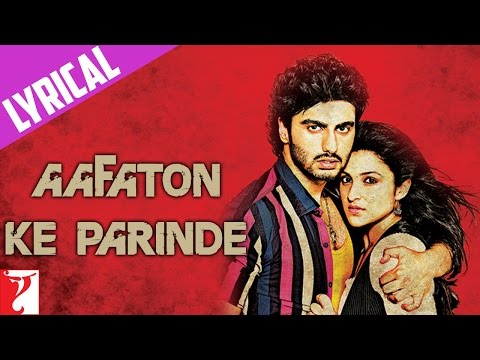 Song with lyrics - Aafaton Ke Parinde - Ishaqzaade