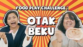 Food Play Challenge: Otak Beku