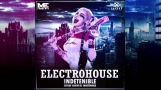 Electro House Indetenible Vol 1 - Dj Xavier El Indetenible