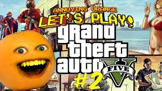 Annoying Orange Plays - GTA #2