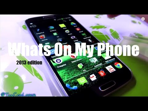 Whats On My Phone - Samsung Galaxy S4 - 35+ Apps 2013