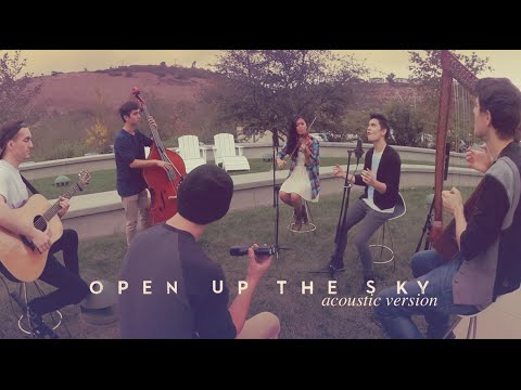 Open Up The Sky (acoustic Version) - Sam Tsui & Friends video