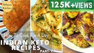 Keto Diet For Weight Loss: Full Day Indian Keto Recipes Meal | Indian Keto Recipes | Keto Meal Prep