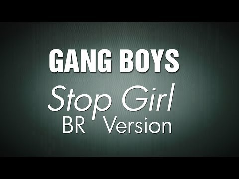 U-Kiss - Stop Girl BR Portuguese Version by GANG BOYS ENG SUB