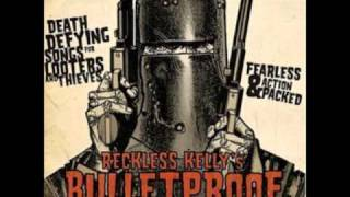 Watch Reckless Kelly I Still Do video