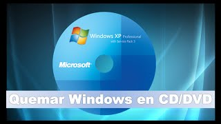 ► Tutorial.- Quemar Windows XP en CD/DVD con PowerIso (2015)
