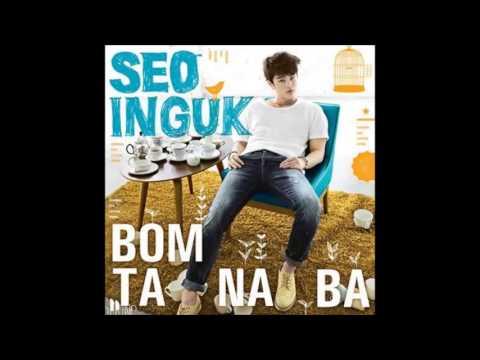 [AUDIO DL] Seo In Guk (서인국) - 봄 타나봐 (Bomtanaba)