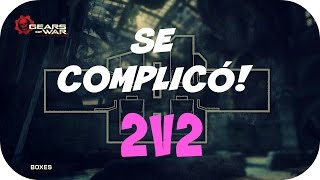 SE COMPLICÓ! | 2V2 | Gears of war Ultimate Edition