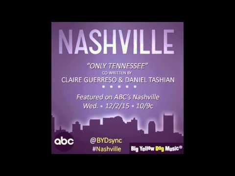 Nashville Cast - Only Tennessee