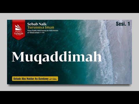 Naik Turunnya Iman (Muqoddimah) - Ustadz Abu Haidar As-Sundawy