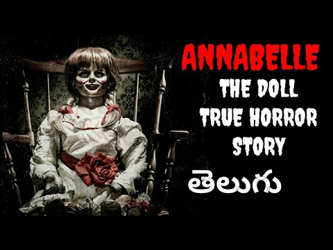 Real horror stories in Telugu || Annabelle the doll ||Telugu horror story #35