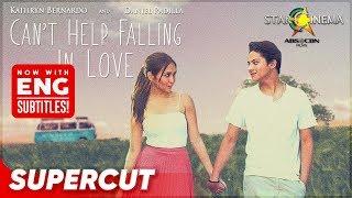 CAN'T HELP FALLING IN LOVE: Supercut   Kathryn Bernardo, Daniel Padilla
