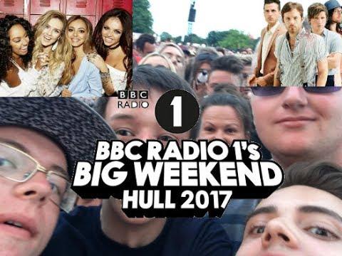 BBC Radio 1 Big Weekend 2017 Hull Vlog (Warning Bad Singing)