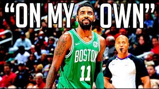 "Kyrie Irving Mix - ""On My Own"" Ft. DDG"