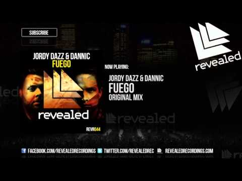 Jordy Dazz & Dannic - Fuego [OUT NOW]