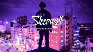 """Sleepwalk"" Sick Trap/New School Beat"