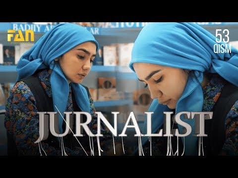 Журналист Сериали - 53 қисм | Jurnalist Seriali - 53 qism