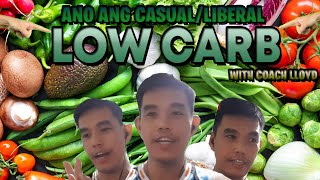 Ano ang CASUAL/LIBERAL, 50-100grams of Carbs a Day sa Low Carb Diet? Coach Lloyd