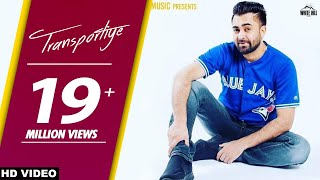 Transportiye (Full Song) Sharry Mann Ft. Nick Dhammu - New Punjabi Songs 2018 - WHM