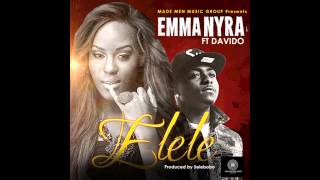 Emma Nyra - Elele Ft Davido [NEW OFFICIAL 2014]