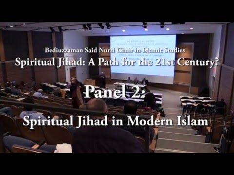 Panel 2: Spiritual Jihad in Modern Islam