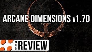 Quake - Arcane Dimensions v1.70 Video Review