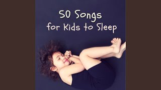50 Songs for Kids to Sleep