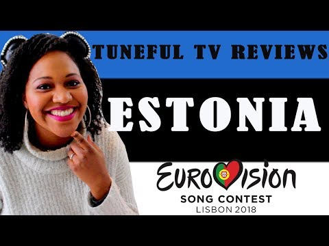 EUROVISION 2018 - ESTONIA - Tuneful TV Reaction & Review