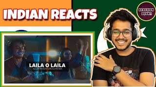 Indian Reacts To :- Laila O Laila - Ali Zafar ft Urooj Fatima | Lightingale Productions