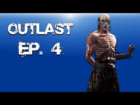 Delirious Plays Outlast Ep. 4 (Visit from the Doctor)
