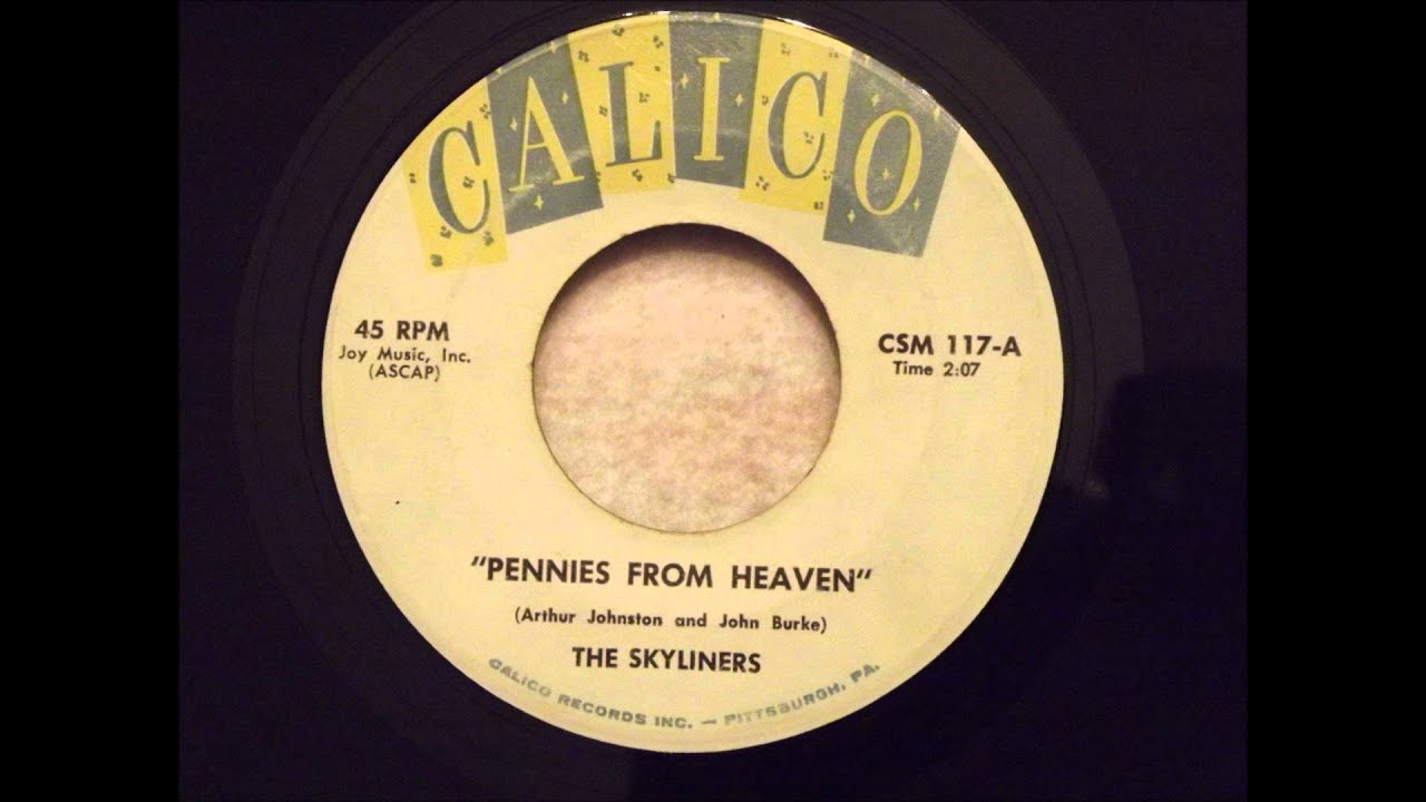 Skyliners - Pennies From Heaven - Fantastic Uptempo Doo ...