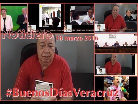 NOTICIERO BUENOS DÍAS VERACRUZ - 18 MARZO 2016-