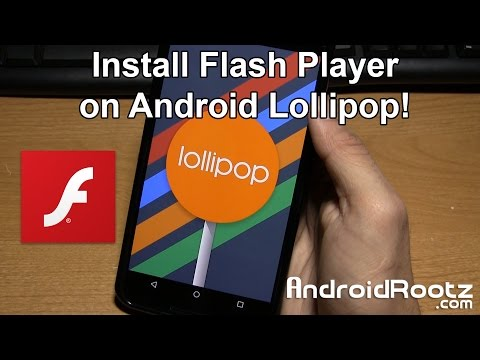 How to Install Flash Player on Android Lollipop!