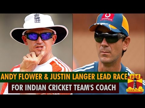 Andy Flower & Justin Langer Lead Race For Indian Cricket Team's Coach - Thanthi TV