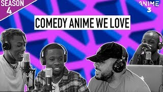 THE COMEDY ANIME WE LOVE (FEATURING QUESTION MARK ) ? ANIME3 [S4 ? EP3]